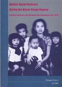 Gender-Based Violence During Khmer Rouge Regime